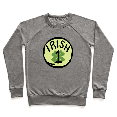 Irish 1 (St. Patricks Day) Pullover