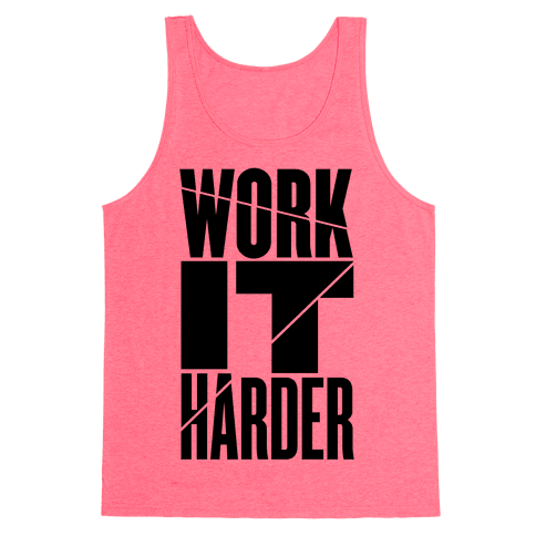 Work It Harder Tank Top