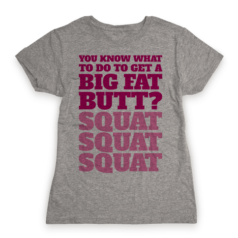 Wiggle Squats Womens T-Shirt