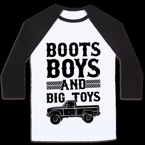 Boots, Boys And Big Toys Baseball Tee