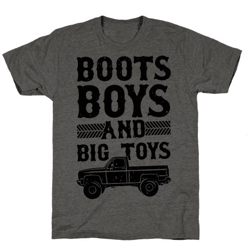 Boots, Boys And Big Toys Mens T-Shirt