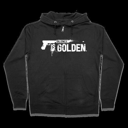 Silence is Golden Zip Hoodie