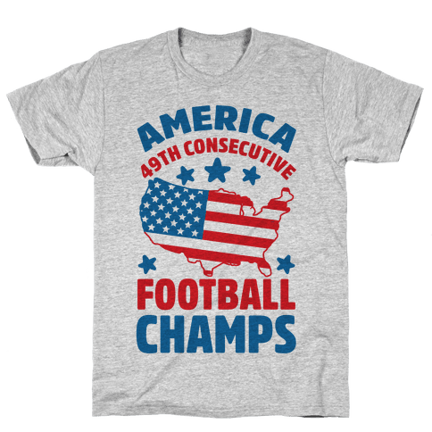 America: 49th Consecutive Football Champs Mens T-Shirt