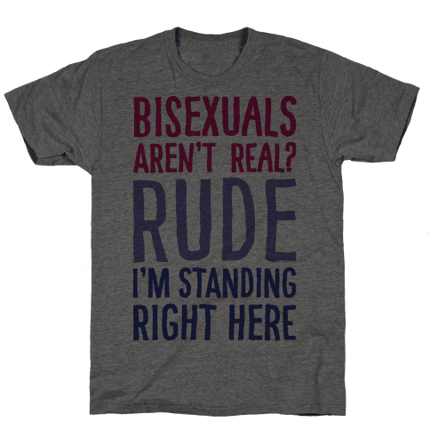 Bisexuals Aren't Real?