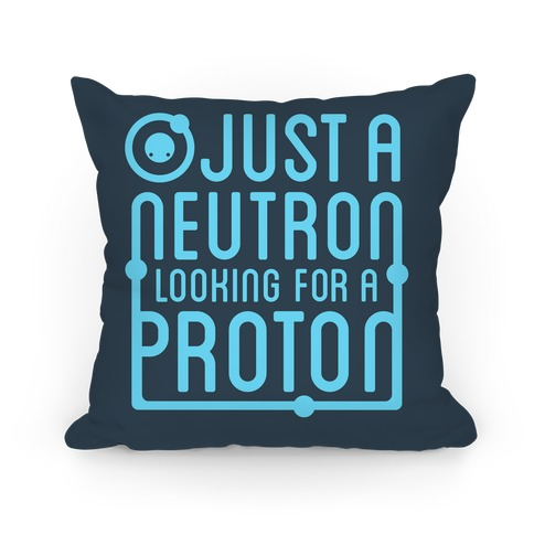 Just a Neutron Pillow Pillow