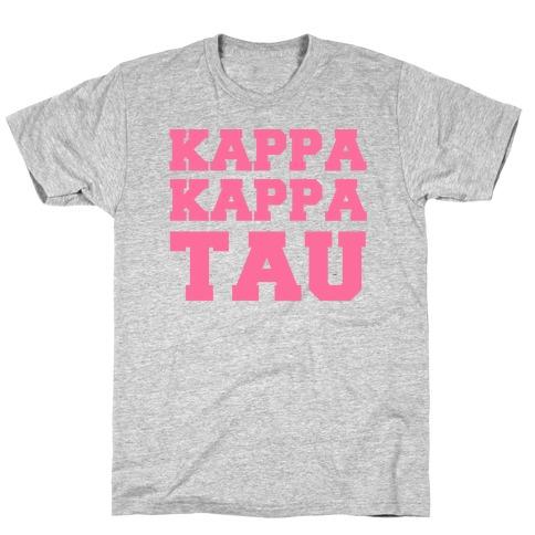 Kappa Kappa Tau Killer Sorority T-Shirt