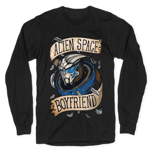 Alien Space Boyfriend Garrus Parody Long Sleeve T-Shirt