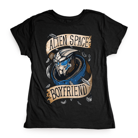 Alien Space Boyfriend Garrus Parody Womens T-Shirt
