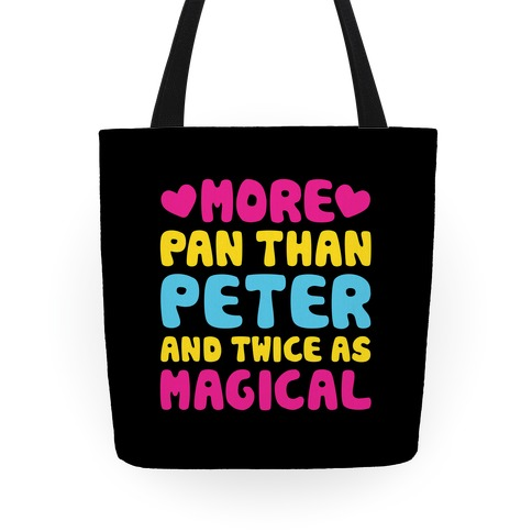 More Pan Than Peter And Twice As Magical Tote