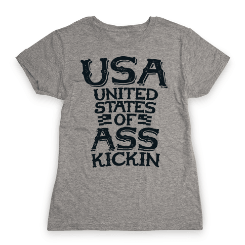 United States of Ass Kickin Womens T-Shirt