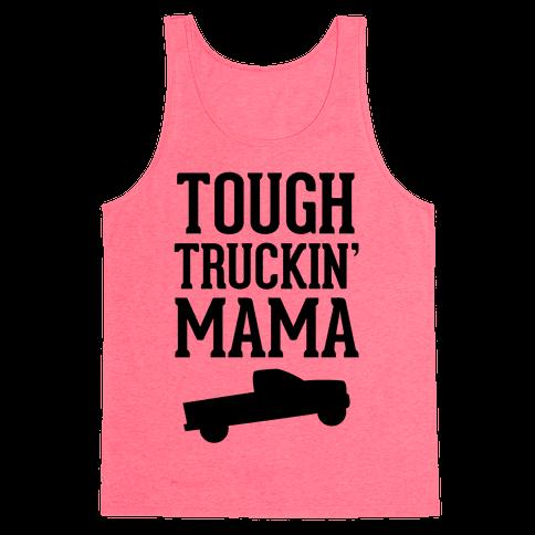 Tough Truckin' Mama