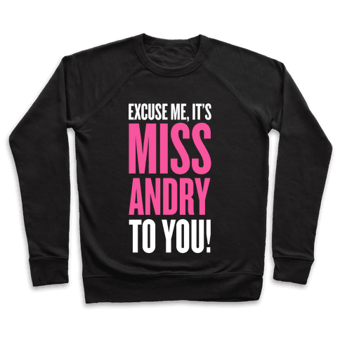 It's MISS-Andry, to you! Pullover