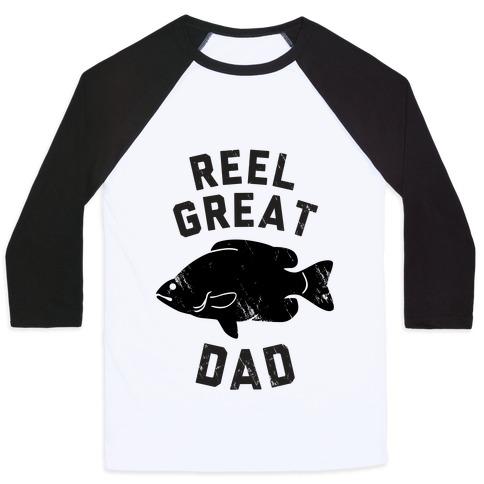 Reel Great Dad Baseball Tee