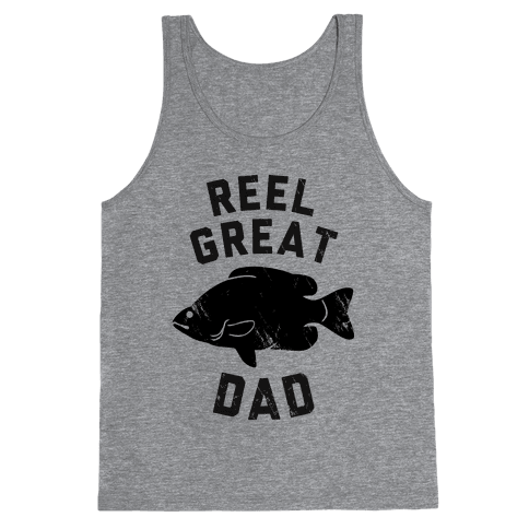 Reel Great Dad Tank Top