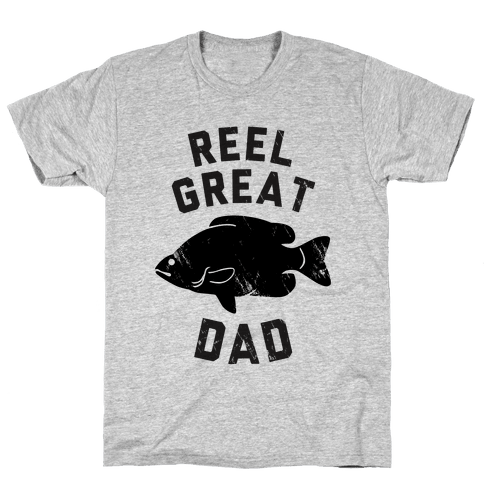 Reel Great Dad Mens/Unisex T-Shirt