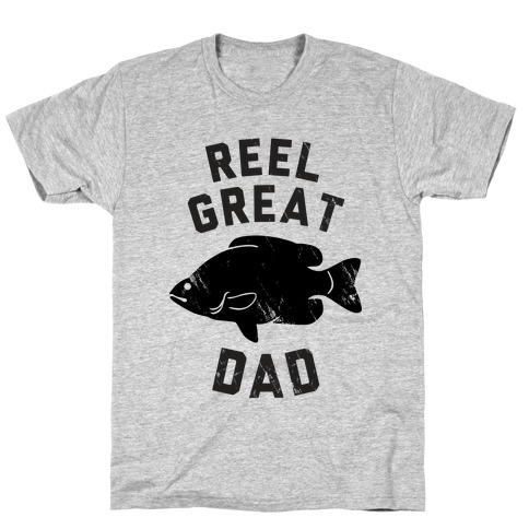 Reel Great Dad T-Shirt