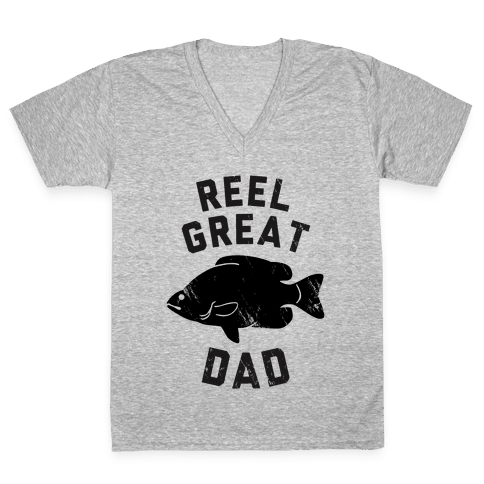 Reel Great Dad V-Neck Tee Shirt