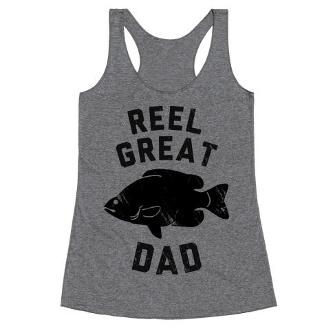 Reel Great Dad Racerback Tank Top