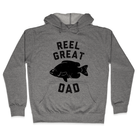 Reel Great Dad Hooded Sweatshirt