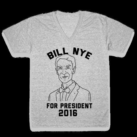 Bill Nye For President V-Neck Tee Shirt