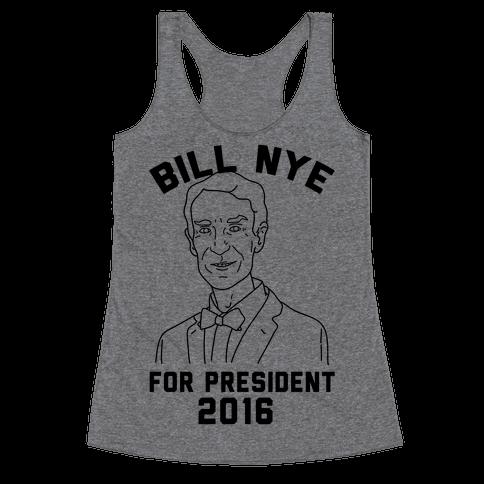 Bill Nye For President Racerback Tank Top