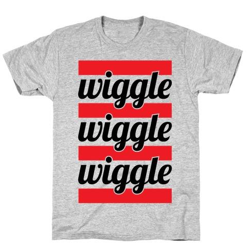 Wiggle Wiggle Wiggle T-Shirt