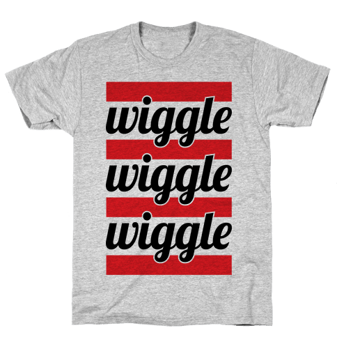 Wiggle Wiggle Wiggle Mens T-Shirt