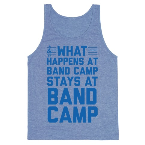 What Happens At Band Camp Stays At Band Camp Tank Top