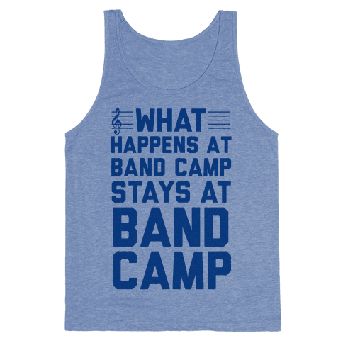 What Happens At Band Camp Stays At Band Camp Tank Top
