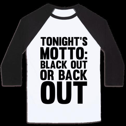 Tonight's Motto Baseball Tee