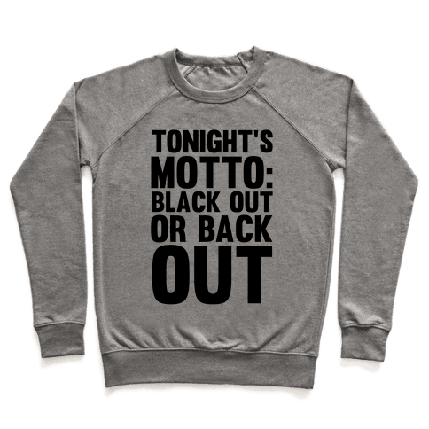 Tonight's Motto Pullover