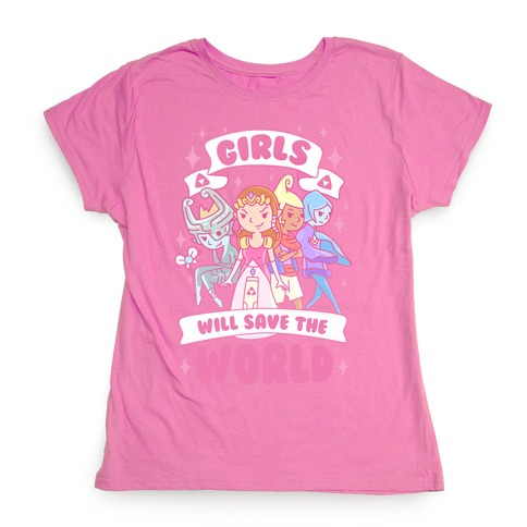 Zelda Girls Will Save The World Parody Womens T-Shirt