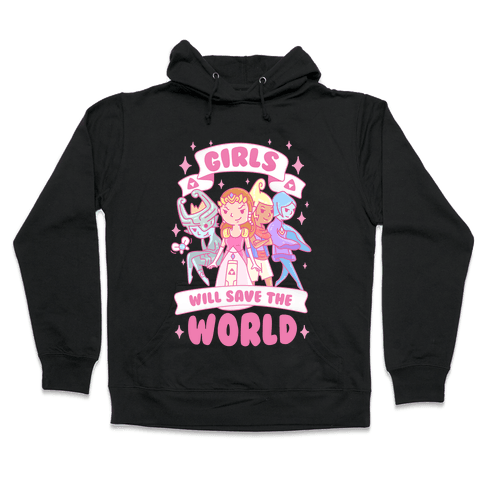 Zelda Girls Will Save The World Parody Hooded Sweatshirt