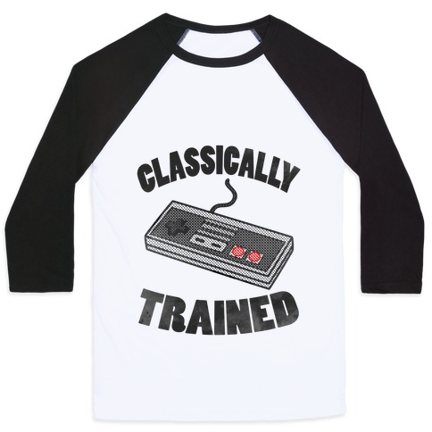 I'm Classically Trained Baseball Tee