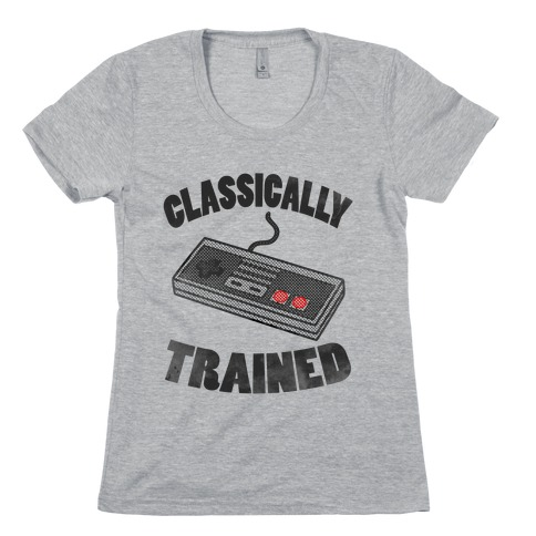I'm Classically Trained Womens T-Shirt