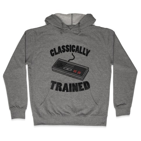 I'm Classically Trained Hooded Sweatshirt