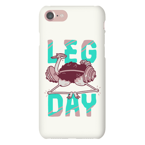 Leg Day Ostrich  Phone Case