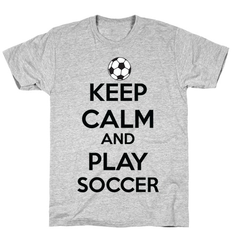 Play Soccer Mens T-Shirt