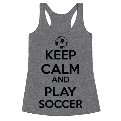 Play Soccer Racerback Tank Top