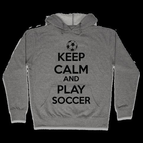 Play Soccer Hooded Sweatshirt