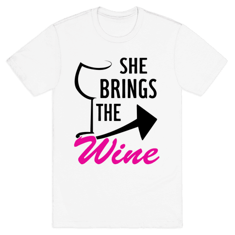 She Brings the Wine Pt.1 (Tank) Mens T-Shirt