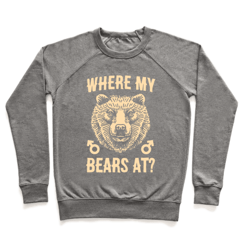Where My Bears At? Pullover