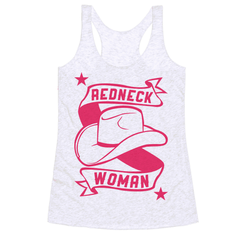 Redneck Woman Racerback Tank Top
