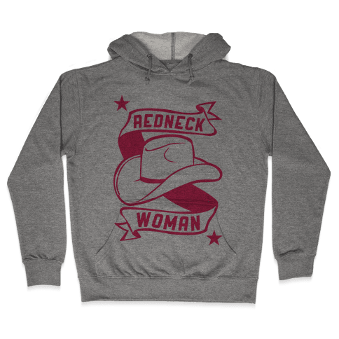 Redneck Woman Hooded Sweatshirt