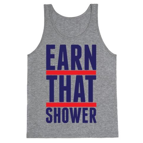 Earn That Shower Tank Top