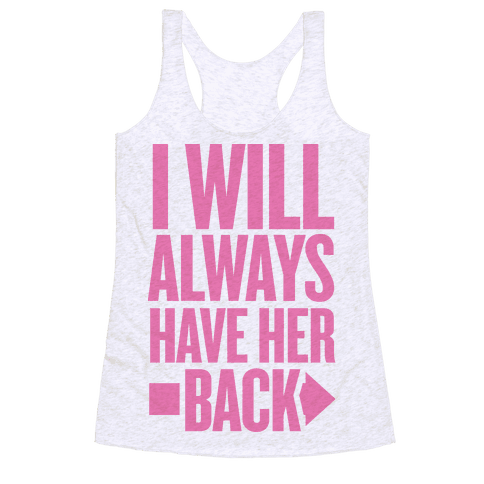 I Will Always Have Her Back (Right) Racerback Tank Top