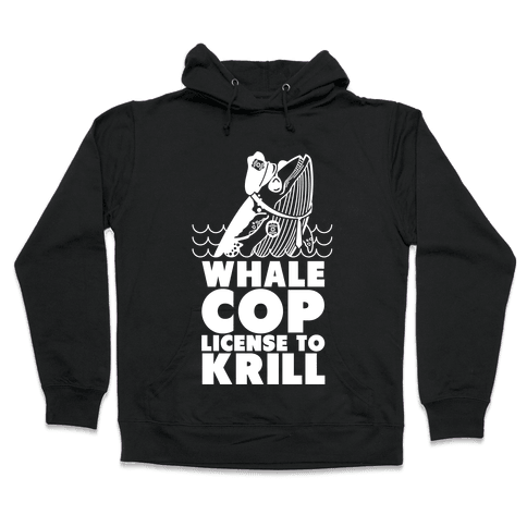 Whale Cop Hooded Sweatshirt