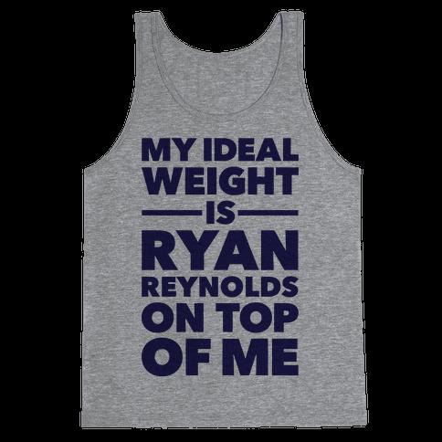 Ideal Weight (Ryan Reynolds) Tank Top