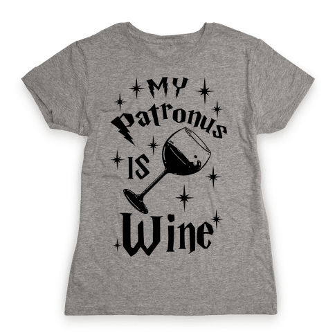 My Patronus Is Wine Womens T-Shirt