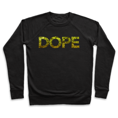 Dope Pullover